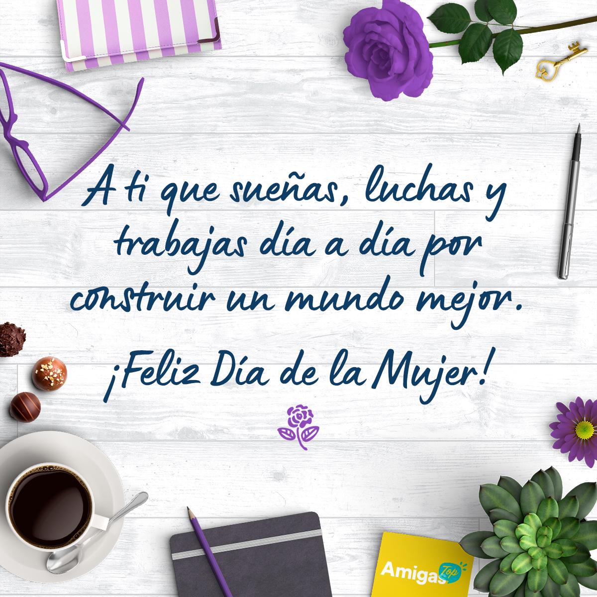 Mensajes Para Felicitar El Dia De La Mujer 8 Marzo 2021 Amigas Top Tu familia y amigos te queremos mucho y. mensajes para felicitar el dia de la